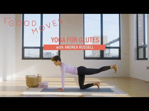 yoga for glute strength  good moves  wellgood in 2020