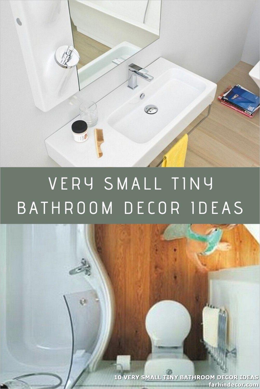 10 Very Small Tiny Bathroom Decor Ideas In 2020 Bathroom Decor Tiny Bathroom Tiny Bathrooms
