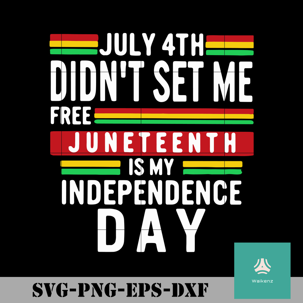 July didnt set me free is my independence day
