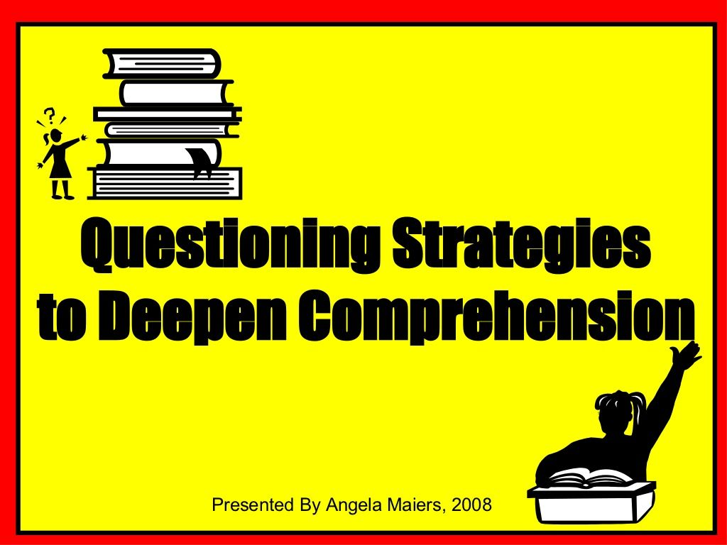 Teaching Questioning By Angela Maiers Via Slideshare