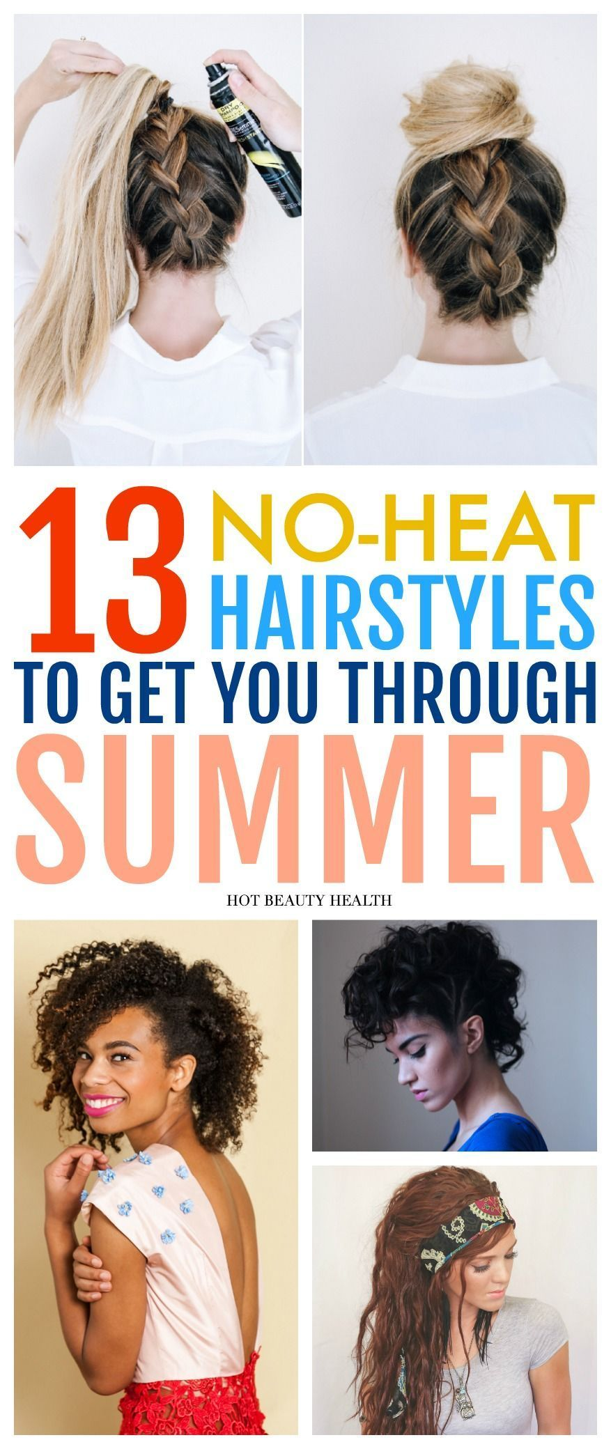13 easy no heat hairstyles that will save your hair this