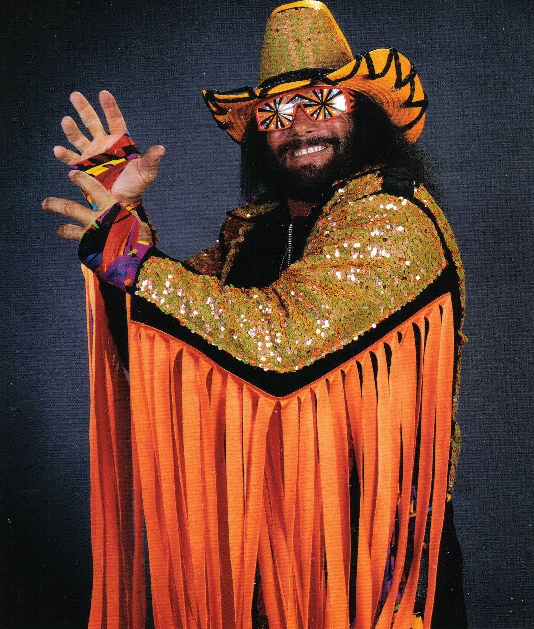 Macho Man! I watched WWF as a kid.... Now I watch WWE with my kids!!!