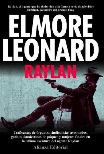 Raylan / Elmore Leonard ; traducido del inglés por Catalina Martínez Muñoz