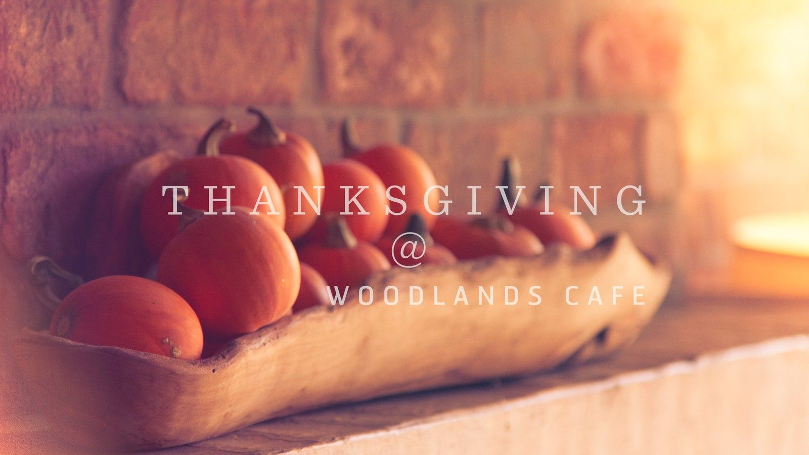 Thanksgiving at Woodlands Cafe