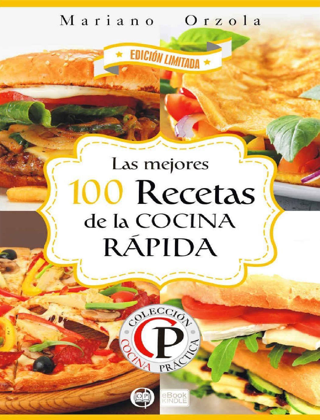 Recetas Del C Cocina   Las Mejores 100 Recetas De La C Mariano Orzola Mariana Mejores