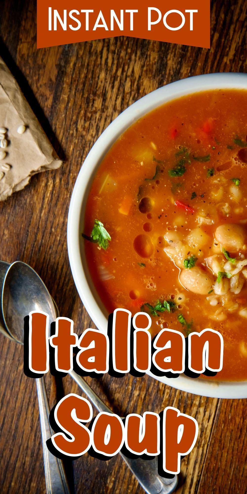 Instant pot italian soup recipe best pressure cooker