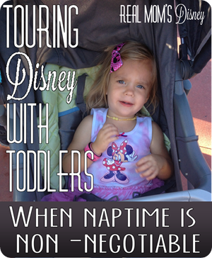 Touring Disney with Toddlers: When Naptime is Non-Negotiable