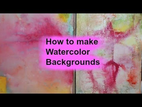 How To Make Watercolor Backgrounds Youtube Watercolor