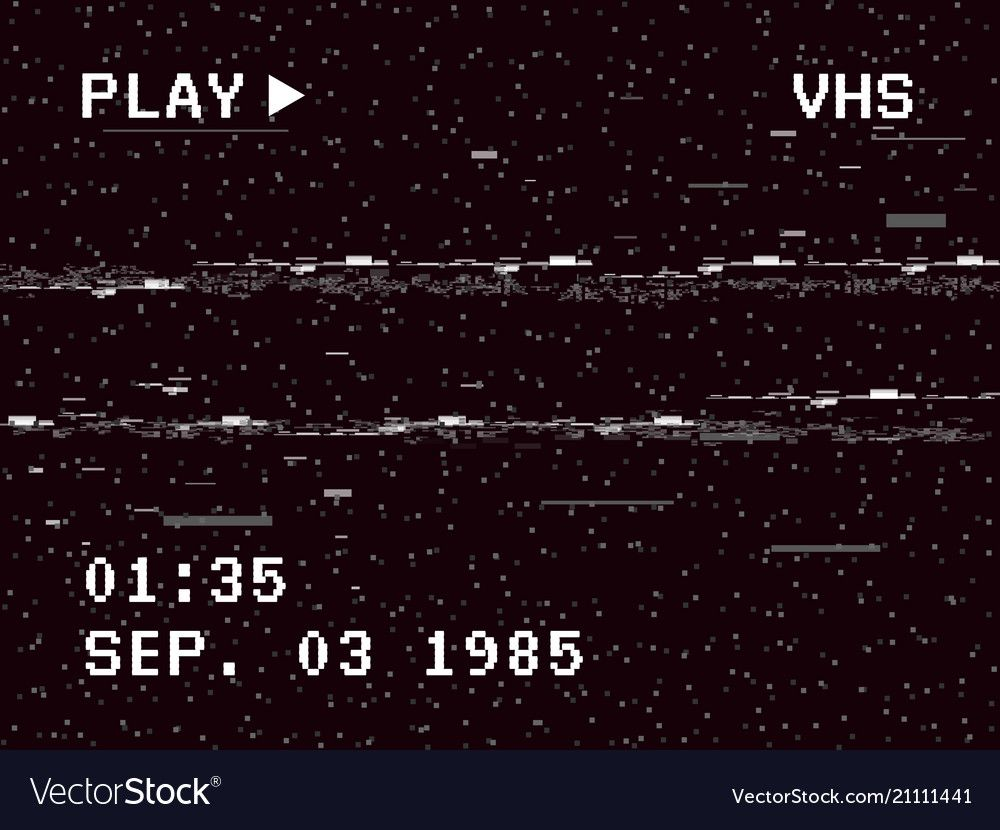 Glitch Camera Effect Retro Vhs Background Old Video Template No Signal Tape Rewind Vector Illustration Download A In 2020 Vhs Glitch Camera Illustration Overlays