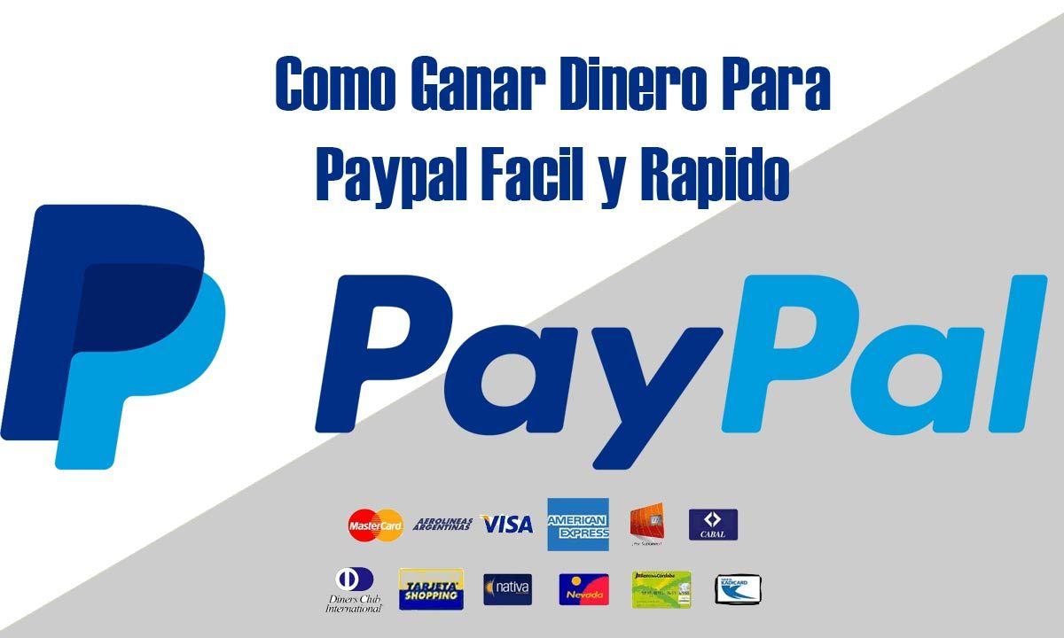 Formas De Ganar Dinero Por Paypal Facil Y Rapido Ganar Dinero Paypal Ganar Dinero Gratis Ganar Dinero Online