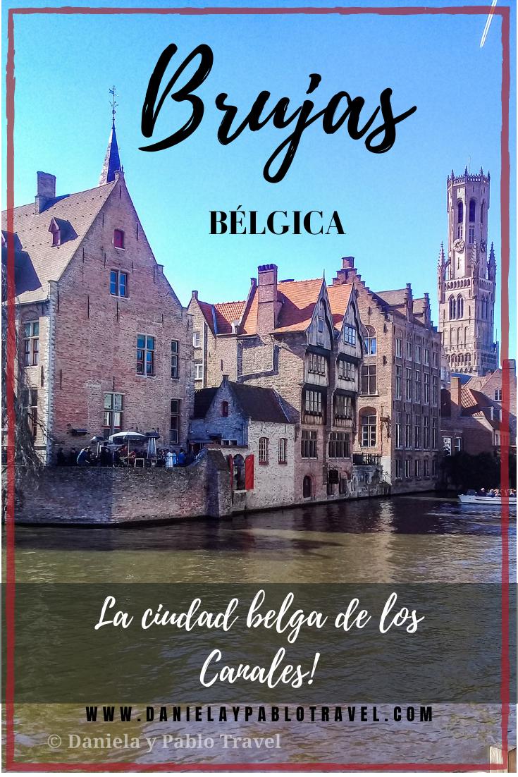 Brujas En Un Roadtrip Por Bégica Viajes Belgica Viaje A Europa