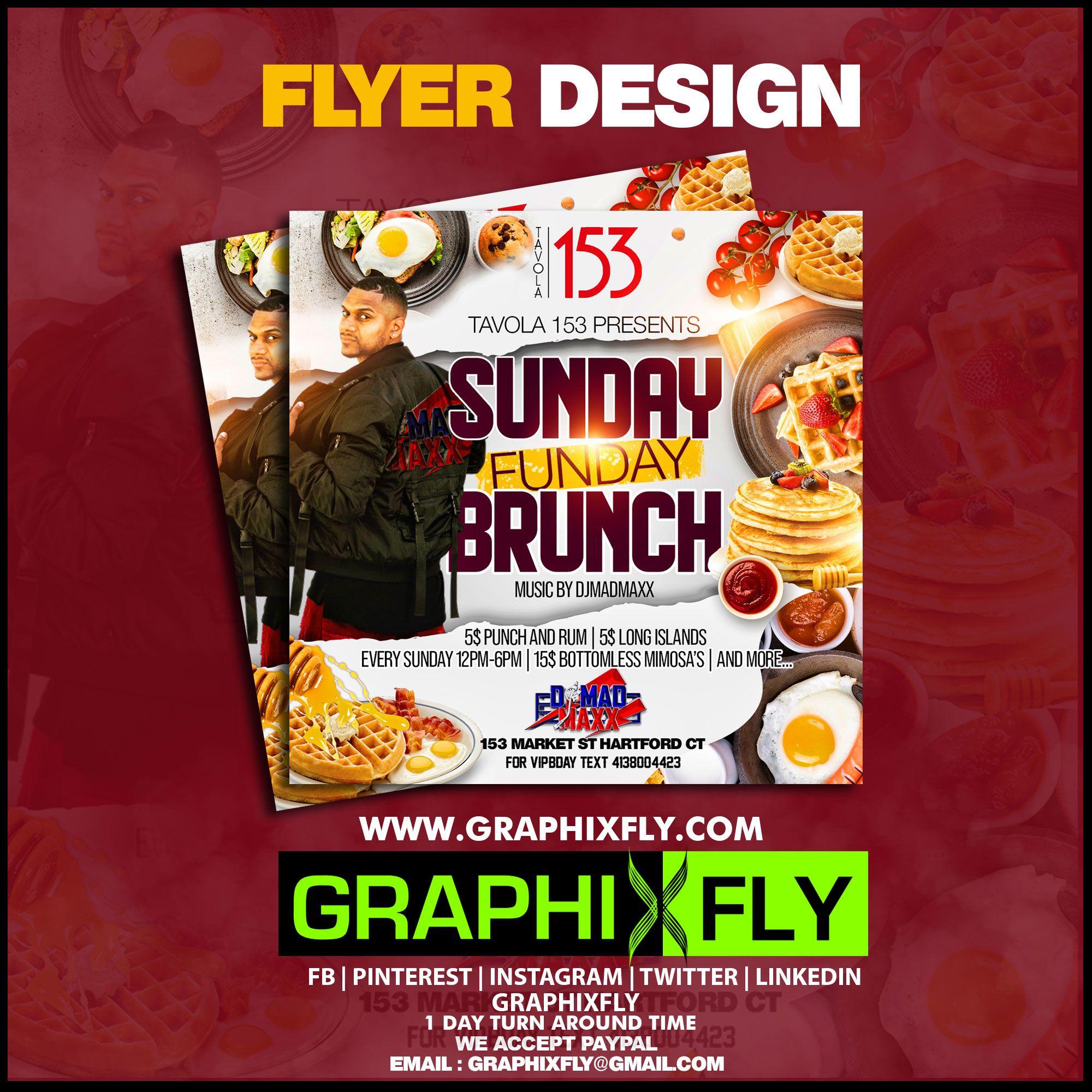 Sunday Funday Brunch Flyer Designed By Graphixfly In 2020 Flyer Design Creative Graphic Design Creative Design Services
