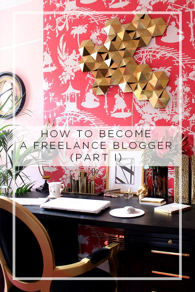 How to Become a Freelance Blogger (Part I | Blogging