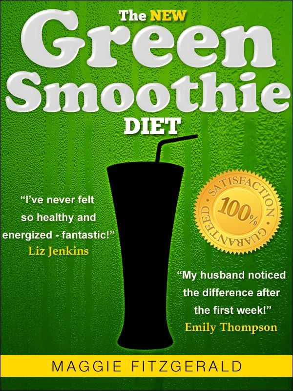 The New Green Smoothie Diet Your Quick Start Guide To
