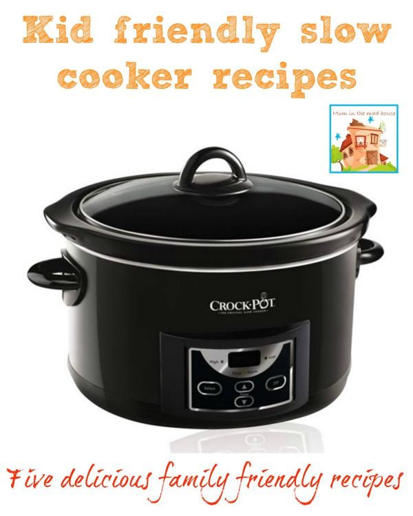 Kid Friendly Slow Cooker Recipes And A Giveaway