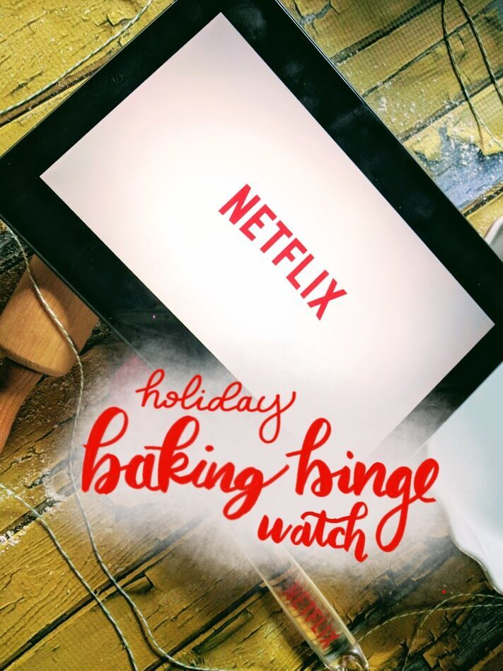 What to watch on Netflix? Commence the holiday baking binge watch! This guide will show you which season of which show to watch.