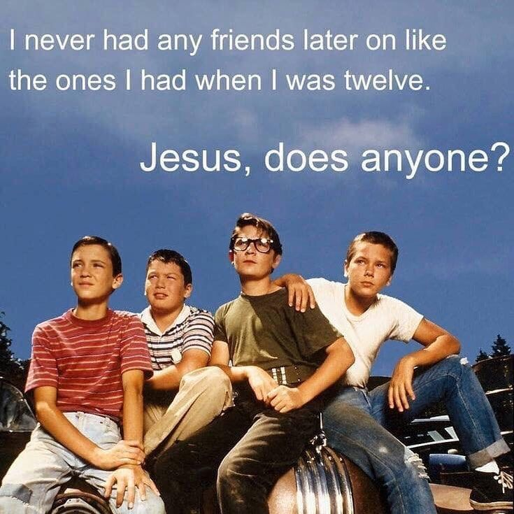 Stand By Me Was First Released On This Date In 1986 The Film Is Based On Stephen King S 1982 Novella The Body What Was You In 2020 Stand By Me I Movie Movie Quotes