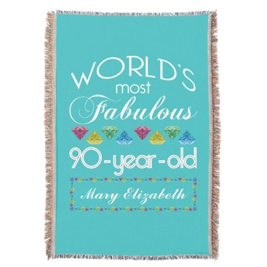 90th Birthday Most Fabulous Colorful Gem Turquoise Throw In 2018