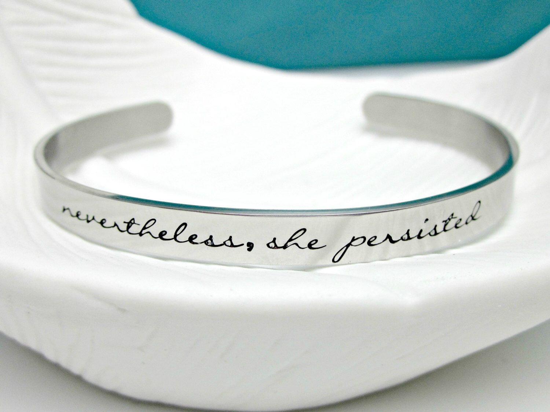 Nevertheless She Persisted Bracelet Resist Nasty Woman