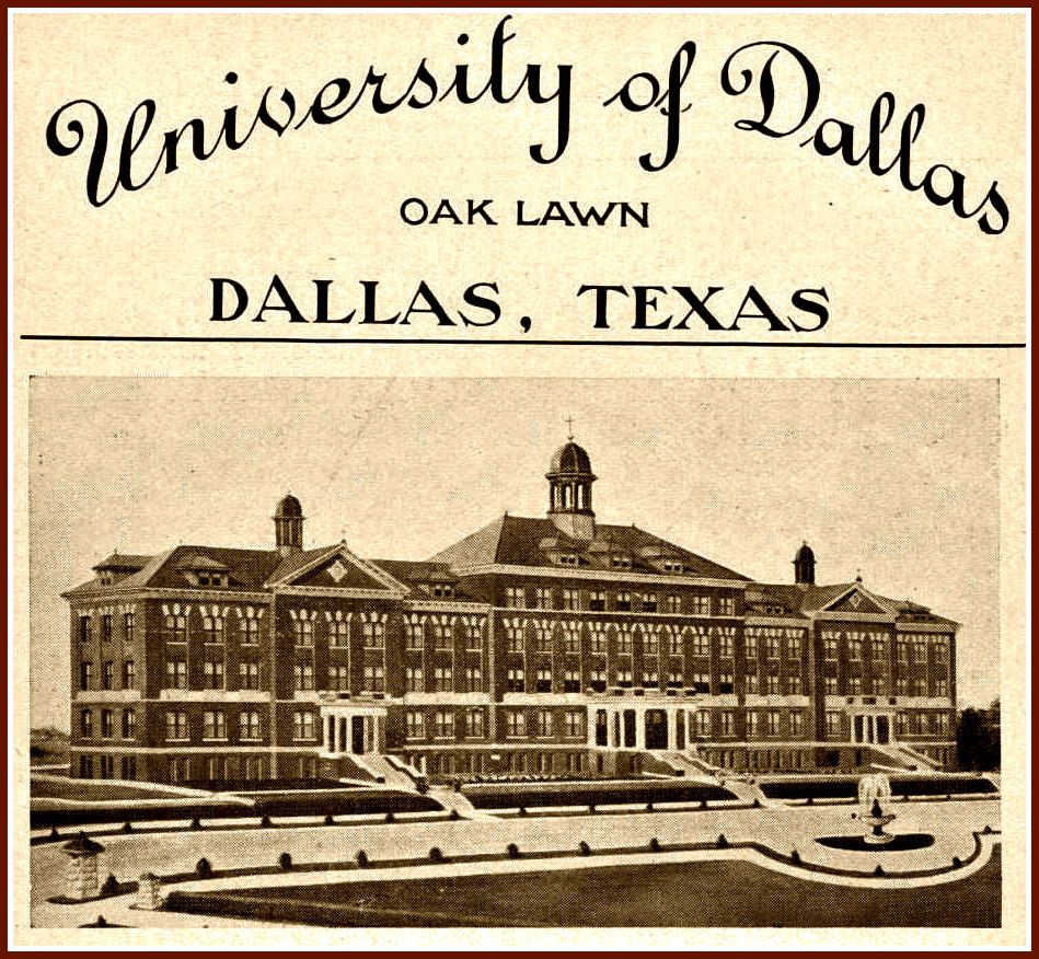 The University Of Dallas At Oak Lawn Which Opened In September Of 1907 Oak Lawn University Dallas