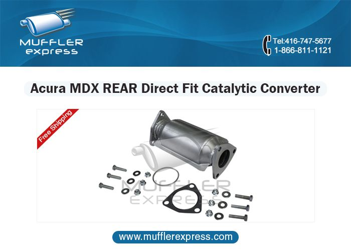 Muffler Express Represents Numbers Of Reputed Acura MDX Catalytic - 2007 acura mdx catalytic converter