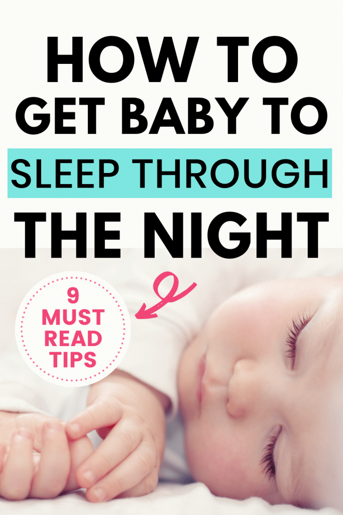 How To Get Baby To Sleep Longer Through The Night