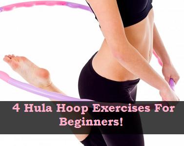 4 hula hoop exercises for beginners  hula hoop workout
