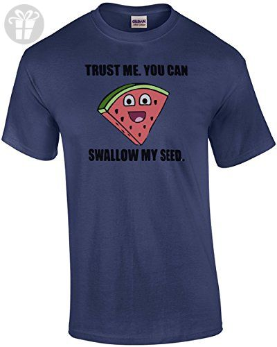 e4363e70 Trust Me. You Can Swallow My Seed. Funny Offensive T-shirt - Sexual T-shirt  - Funny shirts (*Amazon Partner-Link)