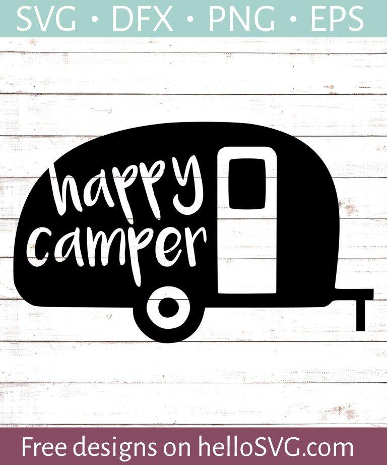 Happy Camper SVG 4 Svg free files, Svg, Free svg