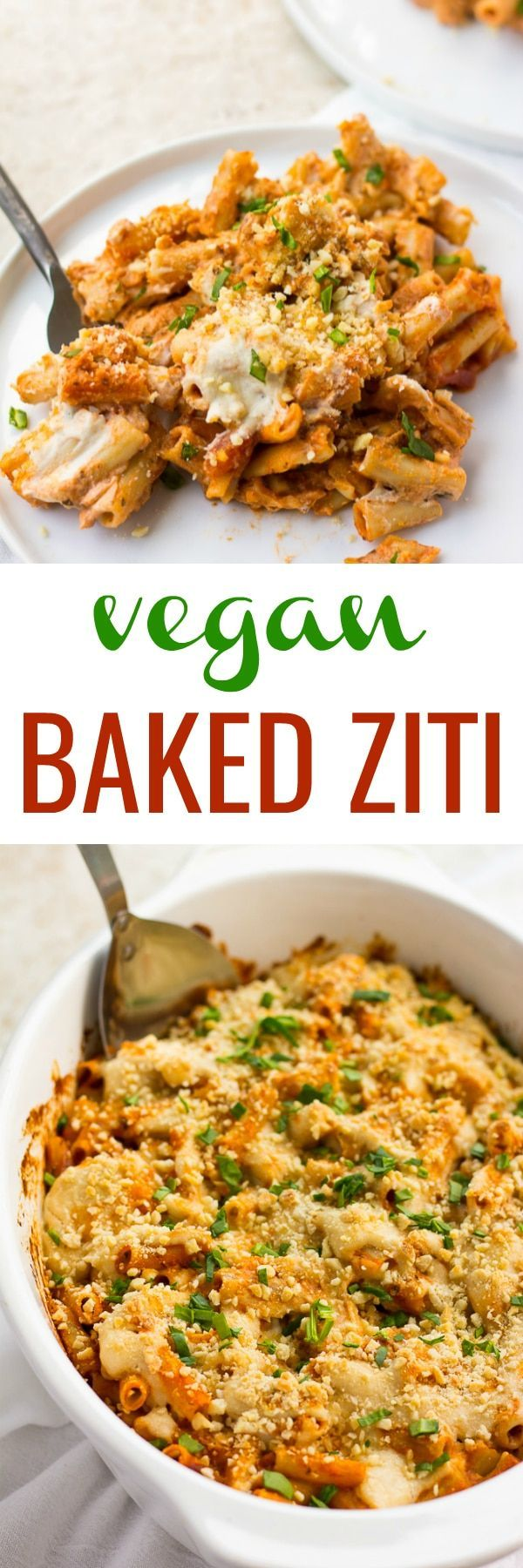 Vegan Baked Ziti Is Made With Whole Grain Noodles Gf Option Cashew Cheese And Vegan Parmesan Ch Vegetarian Vegan Recipes Vegan Pasta Dish Whole Food Recipes