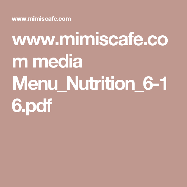 Mimis Cafe Nutrition Information Nutrition Menu