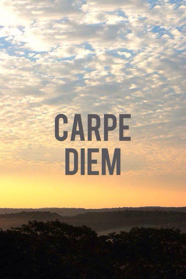 Wallpaper Phone Wallpapers Carpe Diem Quotes Motivational