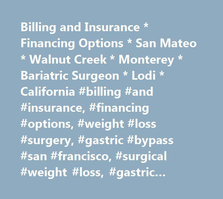 Billing And Insurance Financing Options San Mateo Walnut Creek