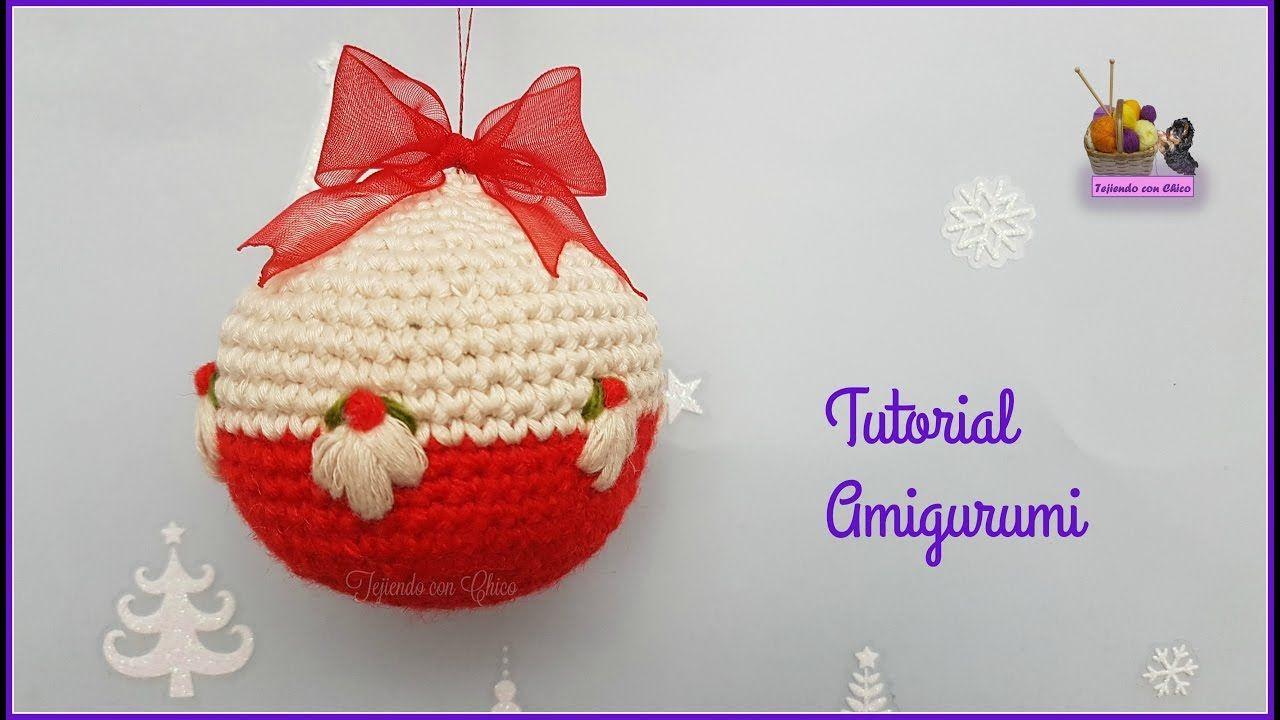 Tutorial amigurumi - Bola navideña 2 | Celebrating Decorando Navidad ...