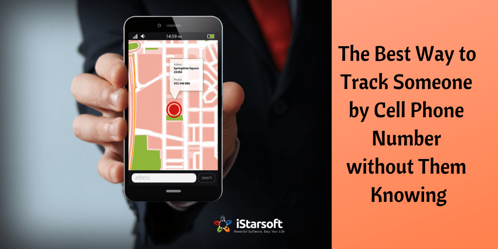 How to Track Someone by Cell Phone Number without Them