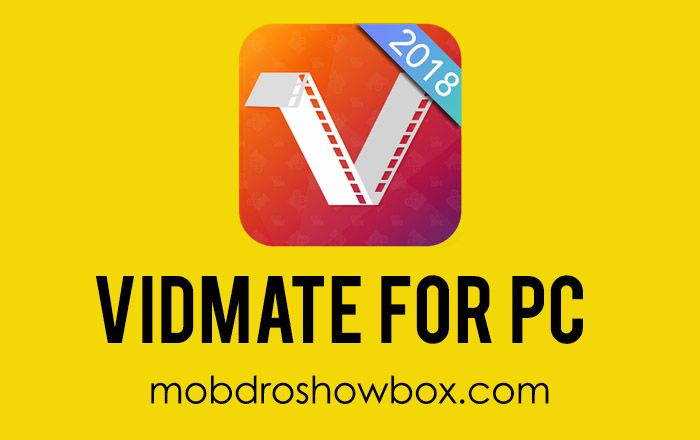 vidmate for pc windows 10 free download 64 bit