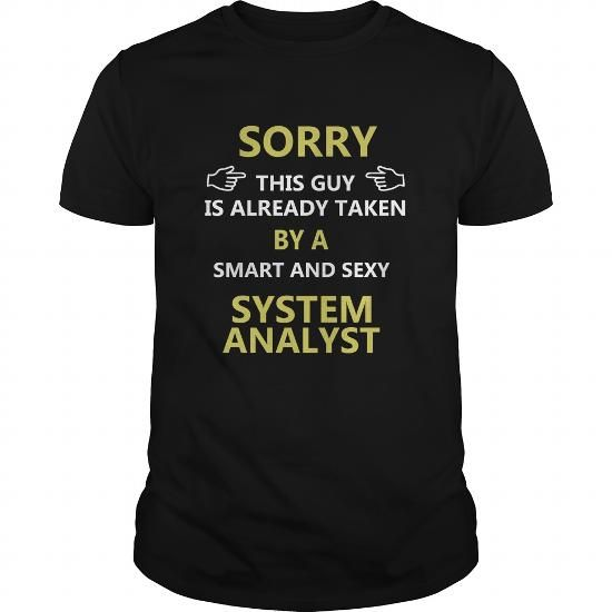 I Love System Analyst - Sorry this guy is already taken by a smart