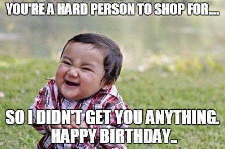 40 Hilarious Happy Birthday Meme 2happybirthday Funny Quotes Toddler Meme Humor