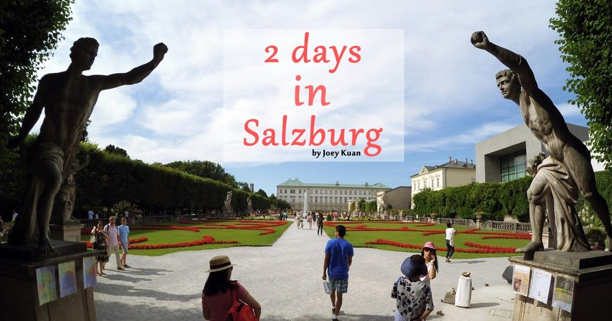 Joey's 28 Days in Europe | 2 days in Salzburg