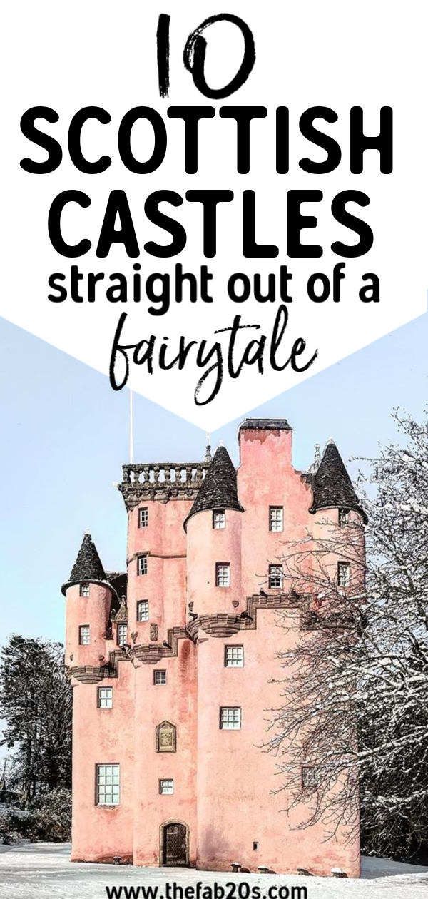 10 Scottish Castles Straight Out Of A Fairytale #castles