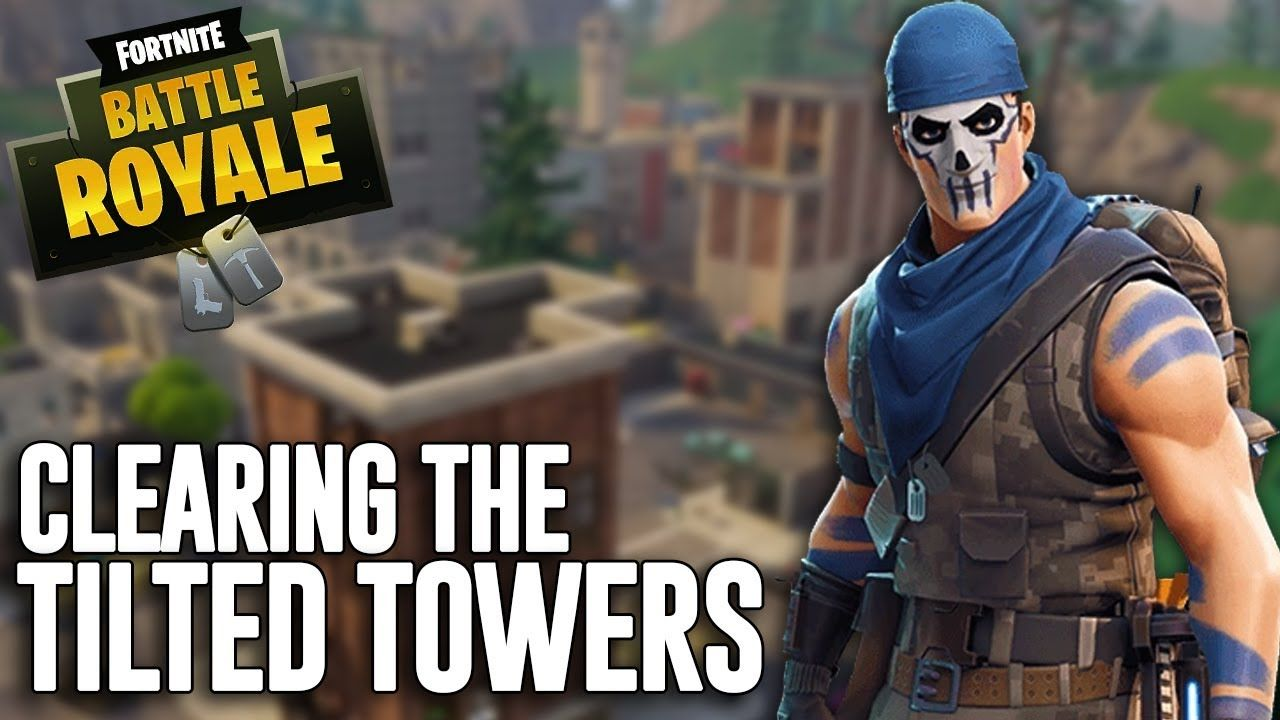 Clearing The Tilted Towers!! Fortnite Battle Royale