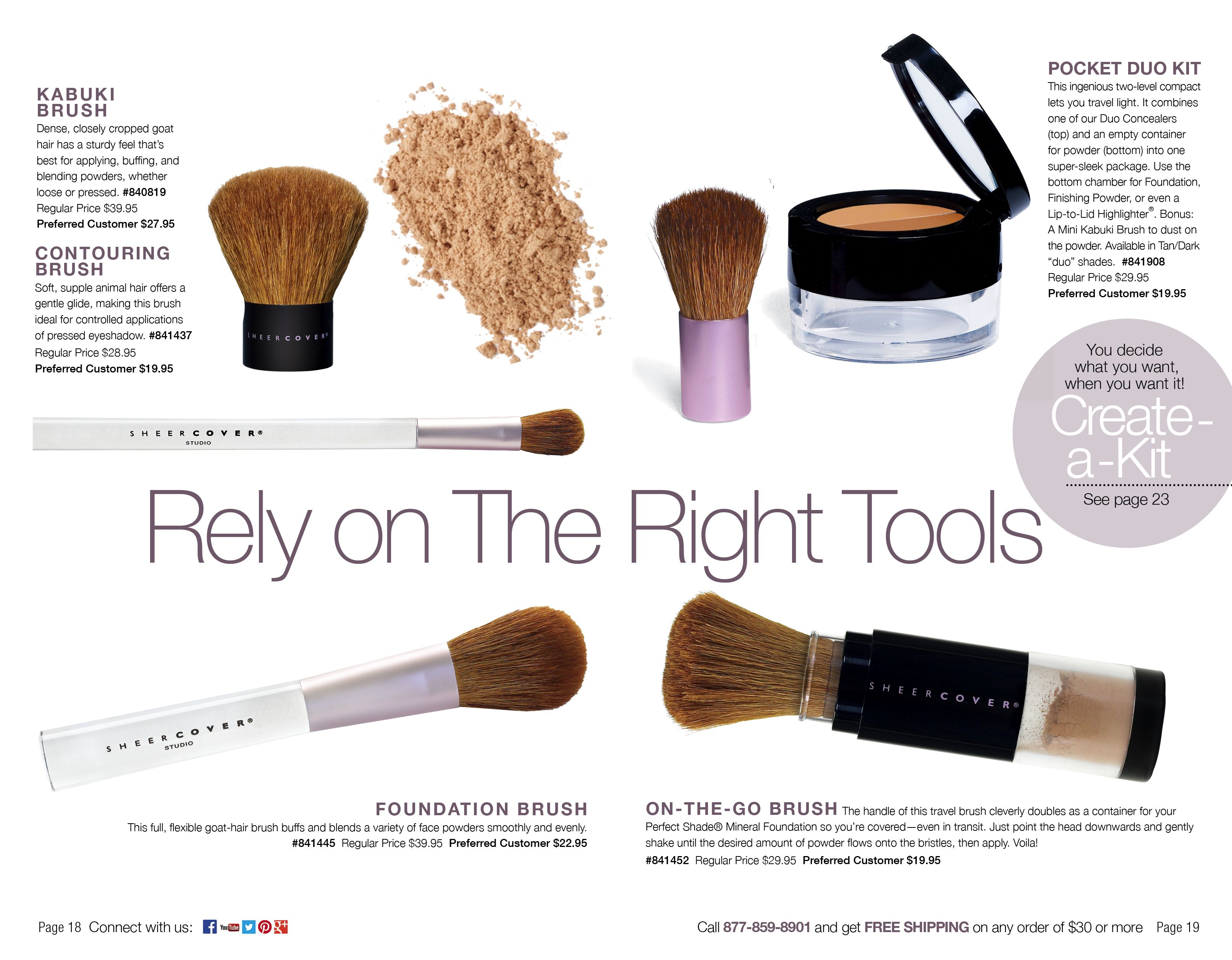 Rely on the right tools. Minerals makeup, Makeup kit, Makeup