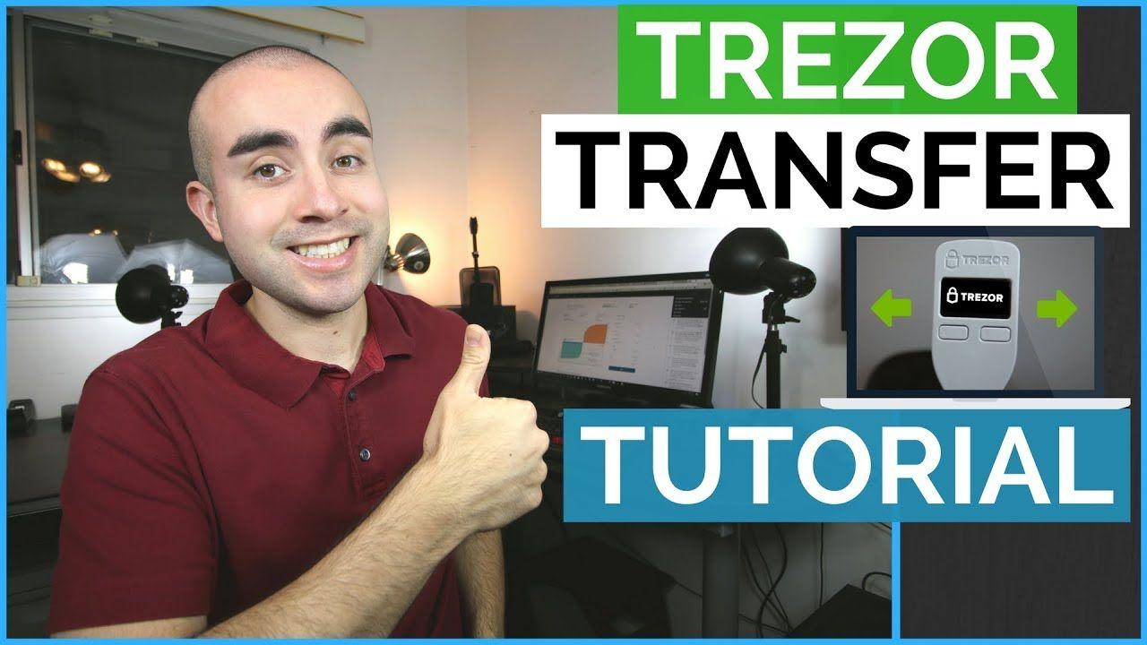How To Transfer Bitcoin From Trezor To Coinbase Trezor