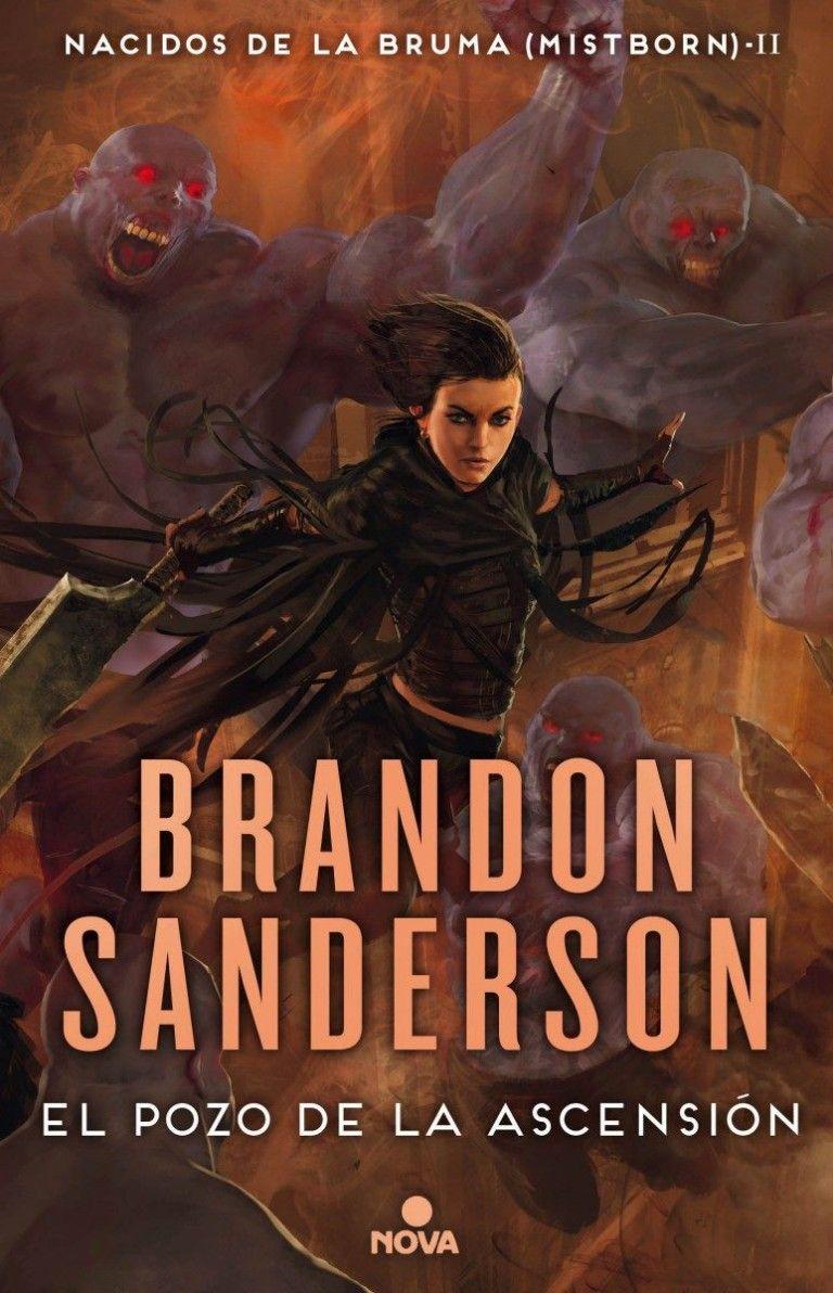Nacidos De La Bruma 2 El Pozo De La Ascensión De Brandon Sanderson Bruma Libros Libros De Fantasía