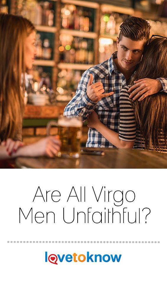 Are All Virgo Men Unfaithful? | Virgo men, Virgo, Virgo