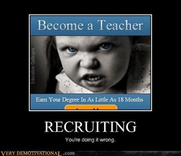 Demotivational Teacher Porn - Become a teacher and devour souls