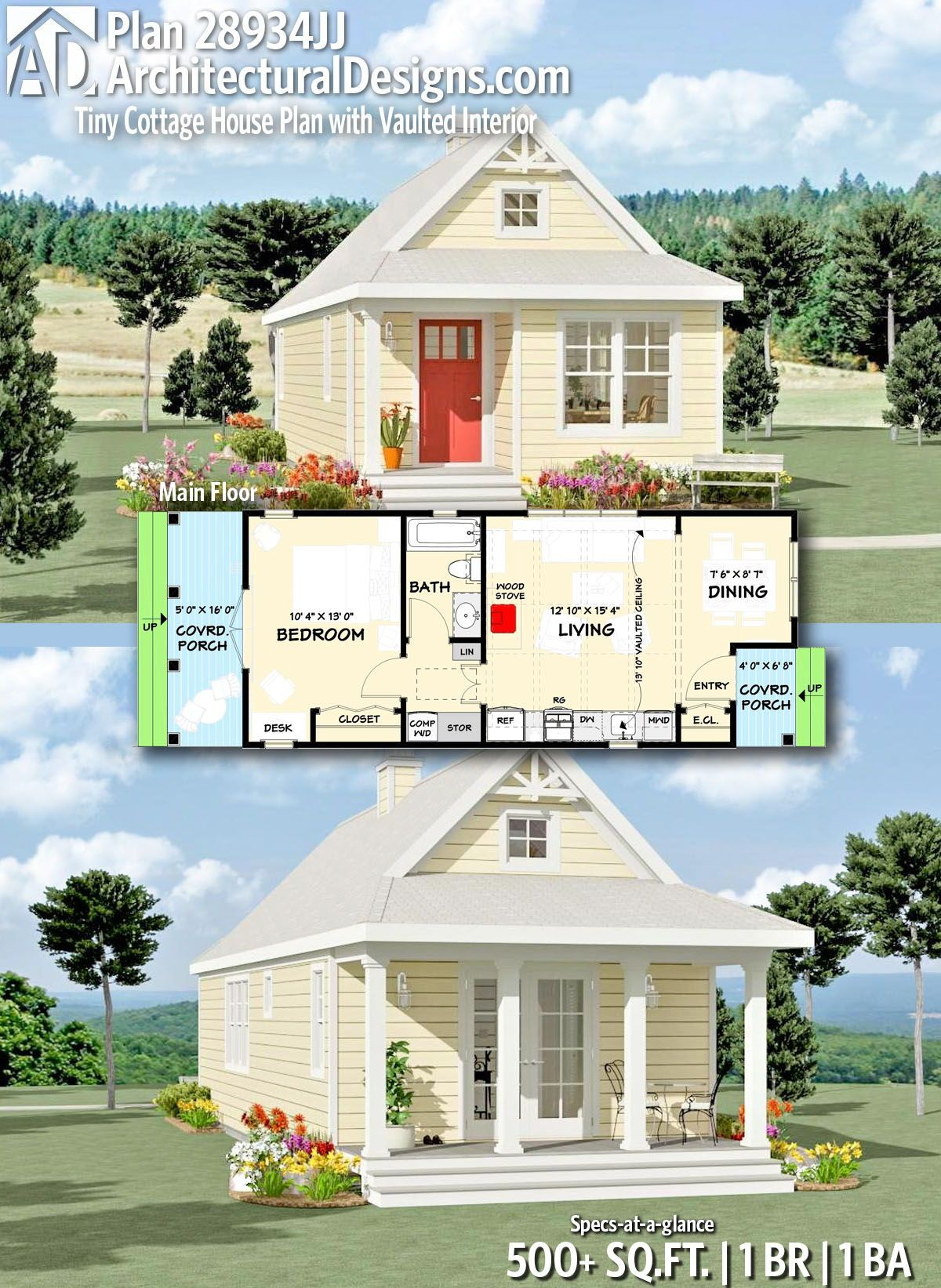 Architectural Designs Tiny House Plan 28934jj Gives You 1 Bedrooms 1 Baths And 500 Sq Ft Small Cottage House Plans Cottage House Plans Small Cottage Homes