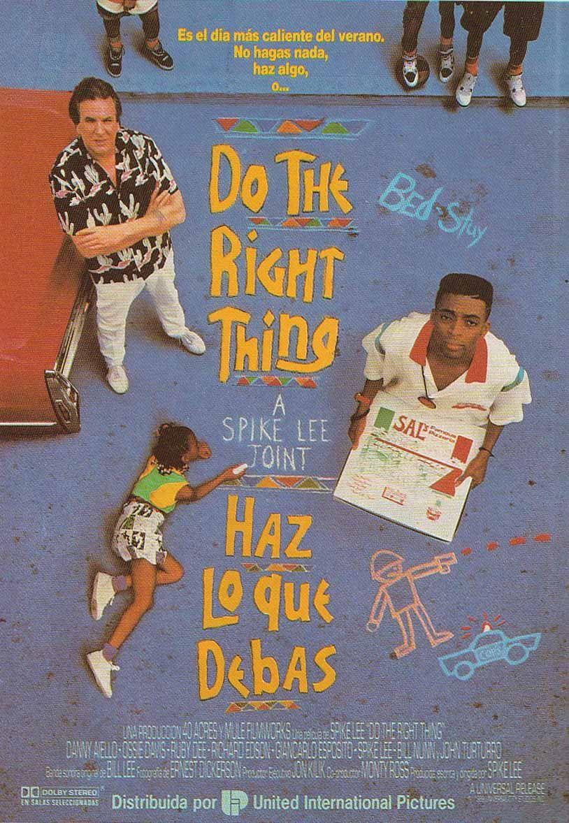 Haz Lo Que Debas Do The Right Thing Spike Lee 1989 Haz Lo Que Debas Leer Odio