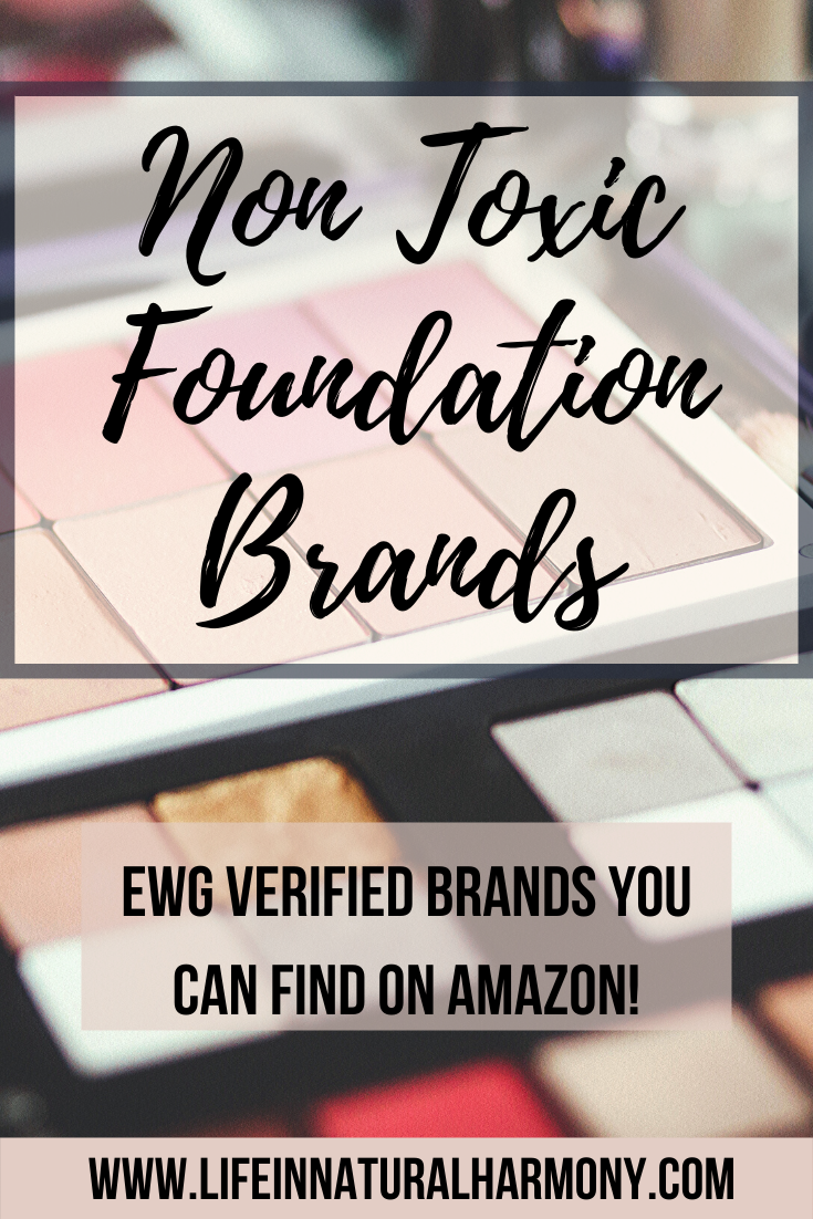 Non Toxic Foundation EWG Verified Options No foundation