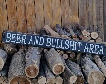 BEER & BULLSHIT Area/Rustic/Wood/Sign/Man Cave/Porch/Patio/decor/Garage/BBQ/Gift